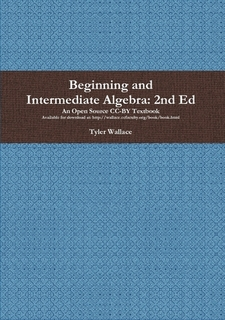 Beginning and Intermediate Algebra Text